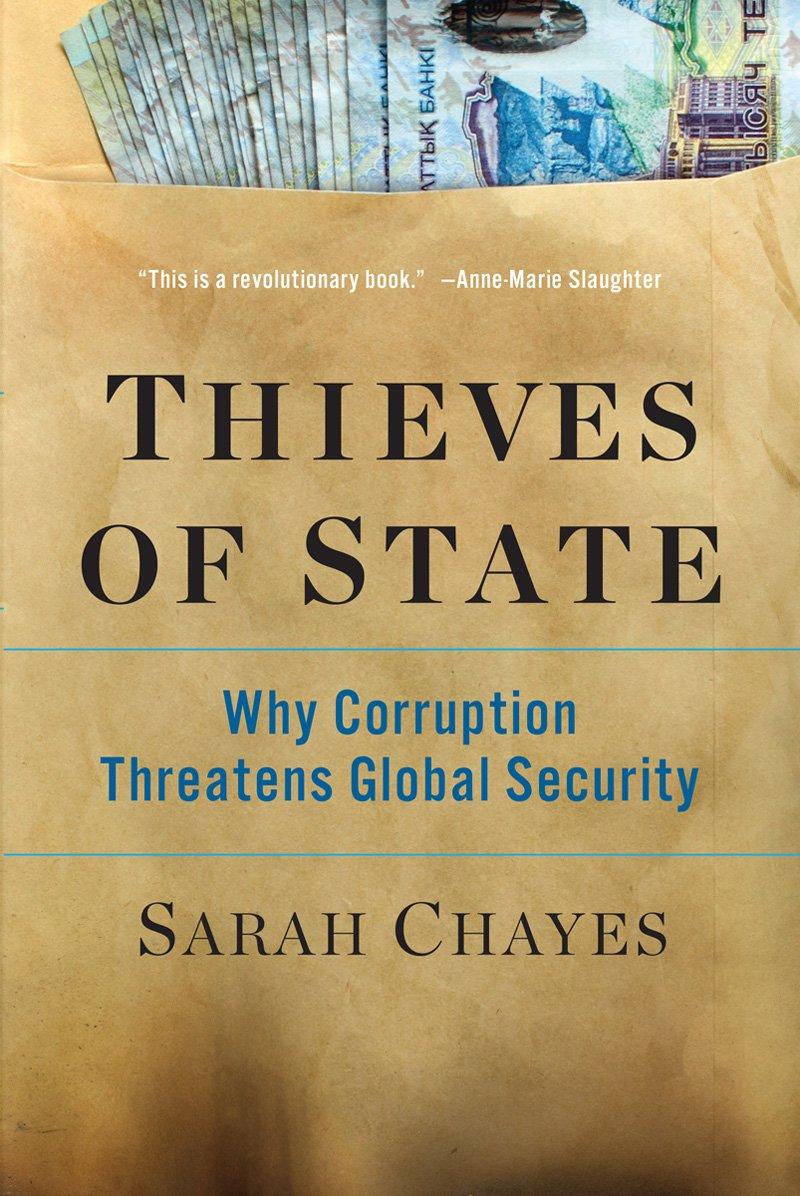 لصوص الدولة.. لماذا يهدد الفساد الأمن العالمي؟