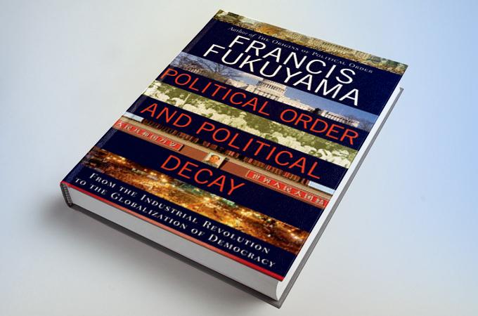 النظام السياسي والتآكل السياسي: من الثورة الصناعية إلى عولمة الديمقراطية