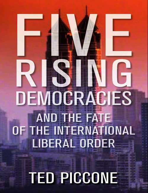 خمس ديمقراطيات صاعدة وقدر النظام الليبرالي الدولي