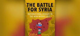 """""""المعركة من أجل سورية"""".. التدخلات الإقليمية والعالمية"""