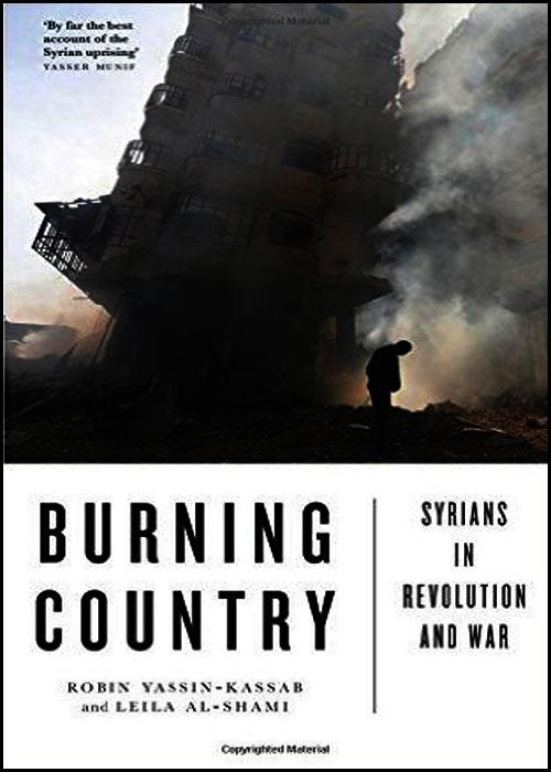 حرق الدولة .. السوريون في الثورة والحرب