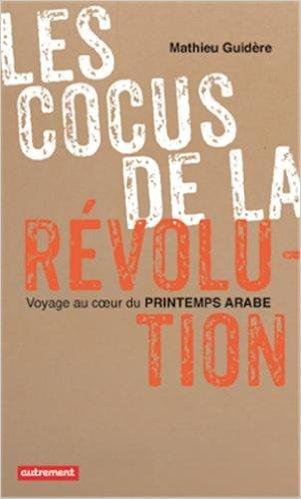 """""""مراجعة كتاب """"خونة الثورة، رحلة في قلب الربيع العربي"""